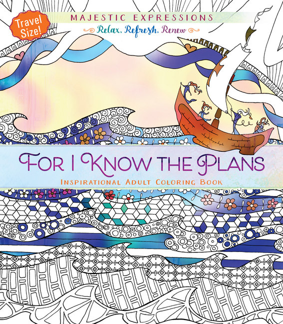 For I Know The Plans Inspirational Adult Coloring Book Travel Size