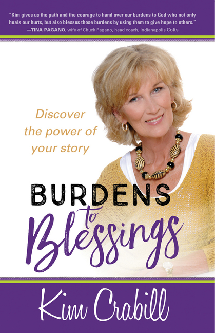 Burdens to Blessings