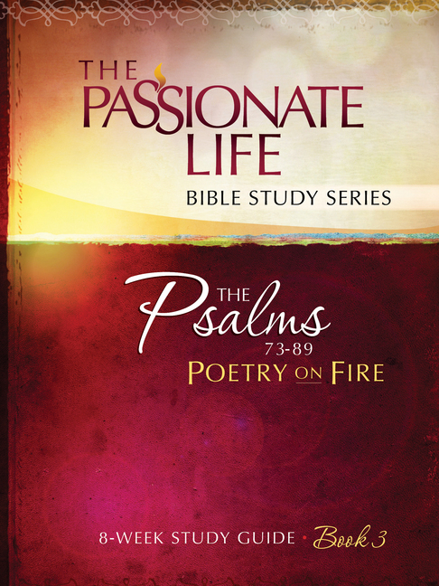 Psalms: Poetry on Fire Book Three 8-week Study Guide