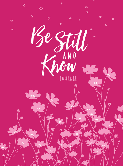 Be Still and Know Journal