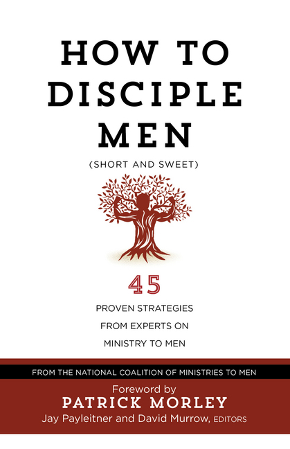 How to Disciple Men (Short and Sweet)