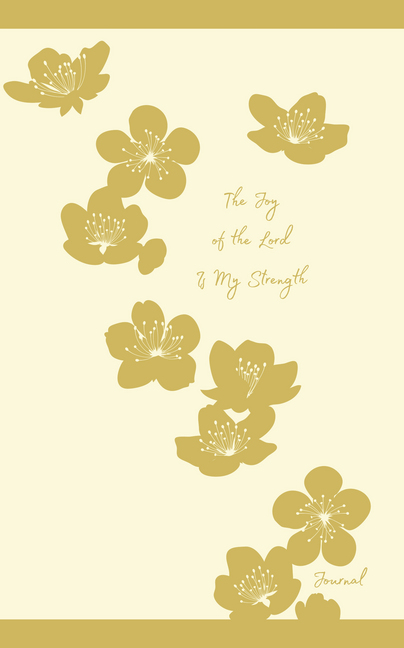 The Joy of the Lord Is My Strength (Fashion Journal)